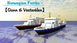 Norwegian Ferries - 【Gann & Vesterålen】 Minecraft Map & Project