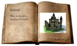 How to build a medieval castle [Contest] Minecraft Blog Post