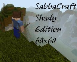 SabbaCraft Shady Edition v4.1 [64x64] [1.3.1] Minecraft Texture Pack