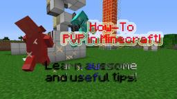 How to PVP + Extra and Helpful Tips! (Minetorials Contest) Minecraft Blog