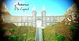 Aeterna - The Capital Minecraft Map & Project