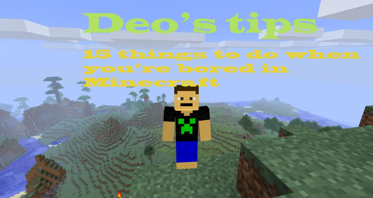 15 things to do when you\'re bored in Minecraft. Minecraft Blog