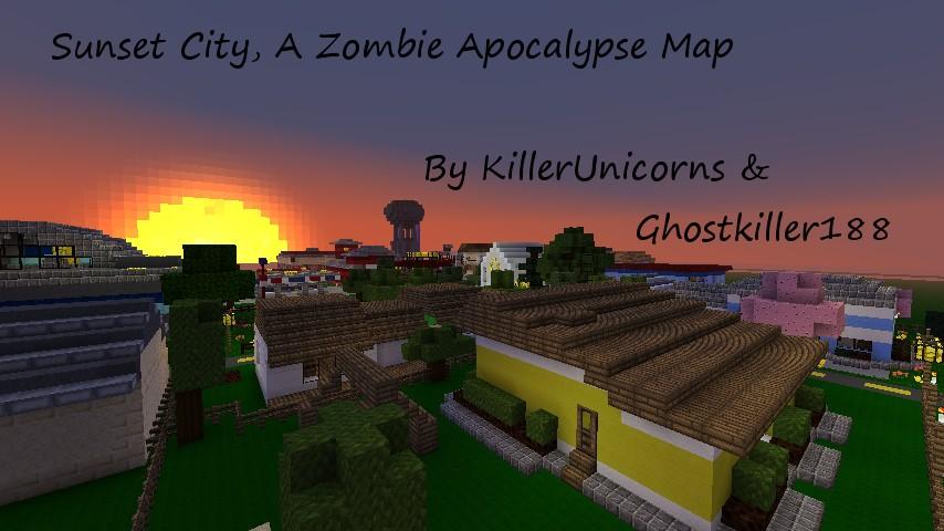 Sunset City, A Zombie Apocalypse Map, By KillerUnicorns ...