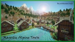 The Majestic Alpine Town- European themed- Minecraft Map & Project