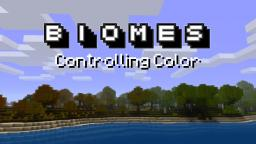 Biomes: Controlling Color