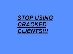 Disscussion: Cracked Clients Minecraft Blog