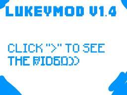 [1.2.5] LukeyMod [v1.4] [CANCELLED] Minecraft Mod
