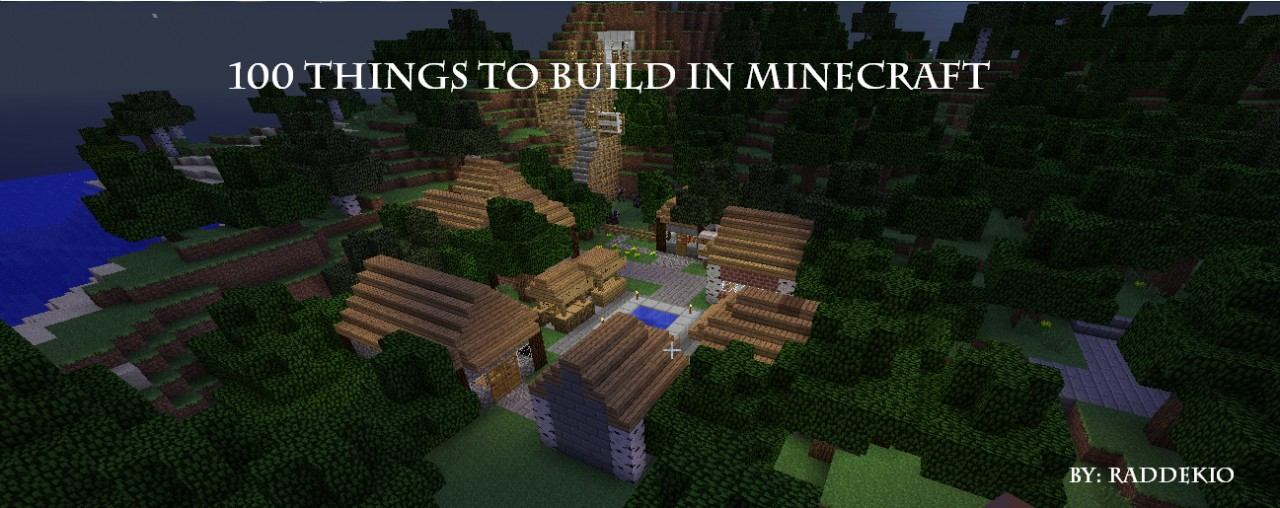 Good things to build in a minecraft survival world videos