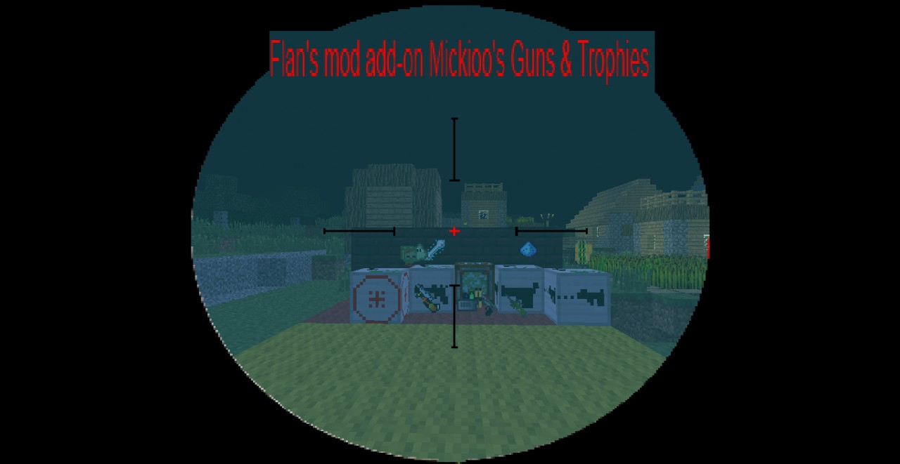 Flans mod Add-on * Mickioo's Trophy pack* Minecraft Project