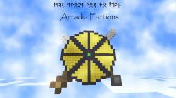 [Currently Down]~~Arcadia Factions~~[Bukkit Server, Marrige, plugins,ect,ect] Minecraft Server