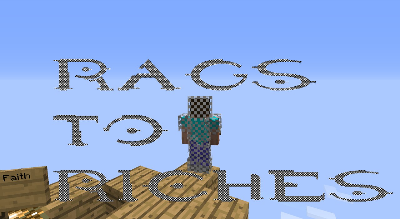 Rags To Riches Minecraft Project