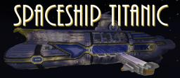Space Ship Titanic Minecraft Map & Project