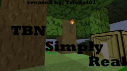 [32x32] [1.4.4 & 1.4.5] (58%) TBN Simply Real Minecraft