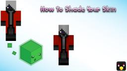 How To Improve / Shade Your Skin [For Beginners!] Minecraft Blog
