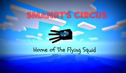 smanrt's Circus Home to the Flying Squid Minecraft Blog