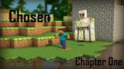 *Chosen* - Chapter One Minecraft Blog