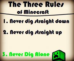 The Three Rules Of Minecraft