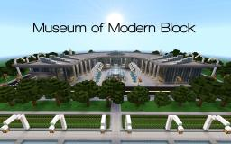 Museum of Modern Block Minecraft Map & Project