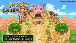PokèMinecraft Mystery Dungeon 2 [V.9.2]