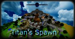 Titan's Spawn [Download] Minecraft