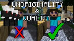 Unoriginality and Lack of Quality Minecraft Blog Post