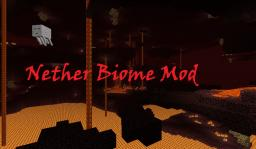 Minecraft Nether Biome Mod Minecraft Mod