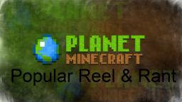 The Popular Reel - How it Works Minecraft Blog Post