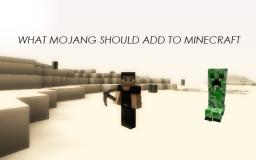 5 Things That Should Be Added To Minecraft Minecraft Blog Post