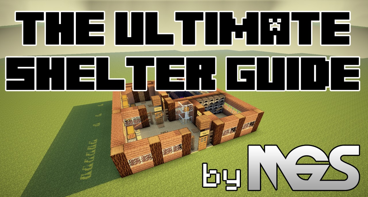 The Ultimate Minecraft Shelter Guide Minecraft Project