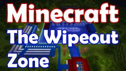 The Wipeout Zone Minecraft Map & Project