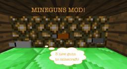 Mineguns! [1.3.2] Minecraft Mod