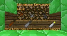 Mineguns Revamped! [1.3.2] Minecraft Mod