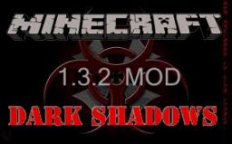 Dark Shadow Mod  (D.S.M) Read The Update Log Minecraft Mod