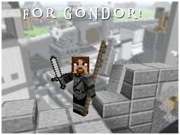 FOR GONDOR! Minecraft Blog