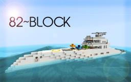 82~BLOCK | Luxury Yacht (w/ Helicopter)