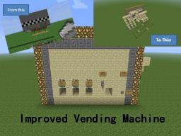 Improved Vending Machine - Improved version of my first redstone creation! [+Download] Minecraft Project