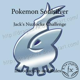 My First Pokemon 'Nuzlocke' challenge: Pokemon SoulSilver Rules and Intro