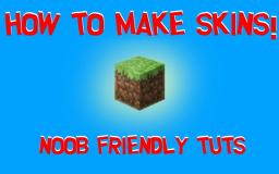 [Noob Friendly tut] How to make Skins easily Minecraft