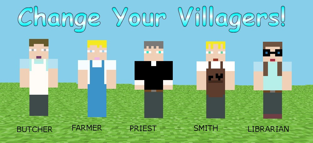 Change your villagers to any skin you like! 1 3 2 Minecraft Mod