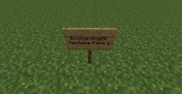 EnchantingMC Texture Pack 1 (FIXED TRANSPARENCY ISSUES)