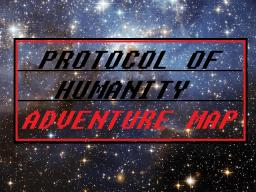 Protocol of Humanity *Bugs Fixed* Minecraft Map & Project