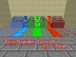 ToxicThunder Tools Mod V3 for MC1.4.2 - DISCONTINUED BUT STILL AVAILABLE Minecraft Mod