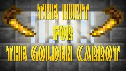 The Hunt for The Golden Carrot: Chapter 1: PREVIEW Minecraft Map & Project