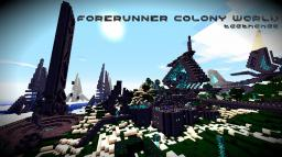 Halo Forerunner Colony World Minecraft Project