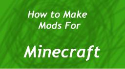 How to make mods 1.3.2 Minecraft Blog
