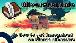 How to get Recognised on Planet Minecraft Minecraft