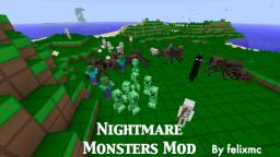 [1.3.2] Nightmare Monsters Mod v1.0 - Harder Monsters, Better Drops ~ by felixmc Minecraft Mod