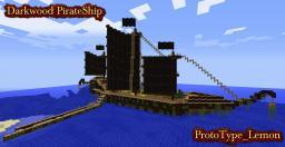 Darkwood PirateShip Minecraft Map & Project