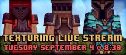 Livestream Texturing! (Over) Minecraft Blog