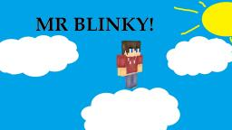 Mr Blinky [Comp.] Minecraft Blog